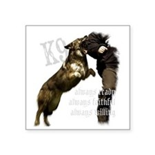 "K9 Always ready Square Sticker 3"" x 3"""