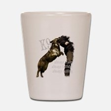 K9 Always ready Shot Glass