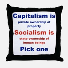 CAPITALISM IS... SOCIALISM IS... Throw Pillow