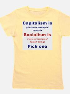 CAPITALISM IS... SOCIALISM IS... Girl's Tee