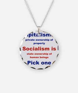 CAPITALISM IS... SOCIALISM I Necklace