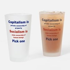 CAPITALISM IS... SOCIALISM IS... Drinking Glass