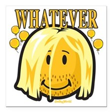 """Whatever smiley Square Car Magnet 3"""" x 3"""""""