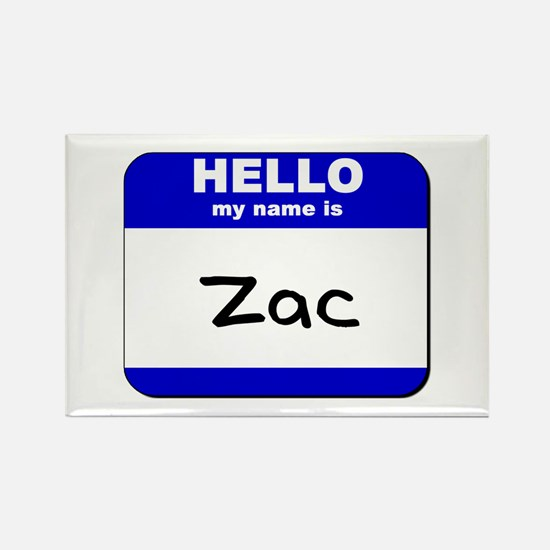 hello my name is zac Rectangle Magnet