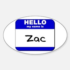 hello my name is zac Oval Decal