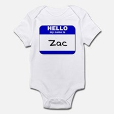 hello my name is zac  Infant Bodysuit