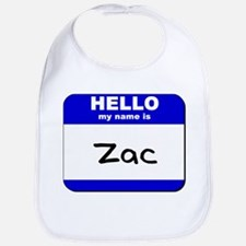 hello my name is zac  Bib