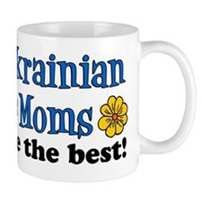 Ukrainian Moms Are The Best Mug