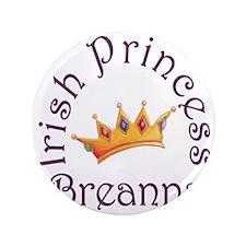 "Irish Princess Breanna 3.5"" Button"