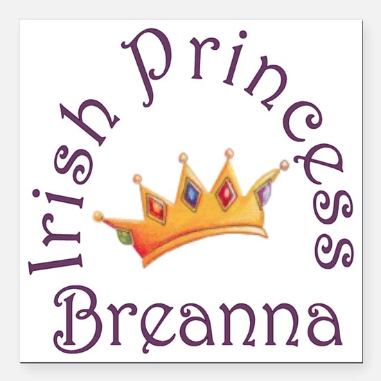 "Irish Princess Breanna Square Car Magnet 3"" x 3"""