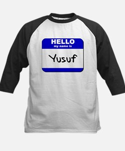 hello my name is yusuf Kids Baseball Jersey