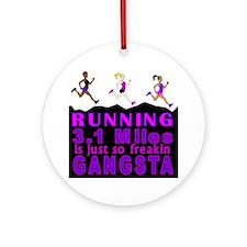 RUNNING IS SO GANGSTA 5K Round Ornament