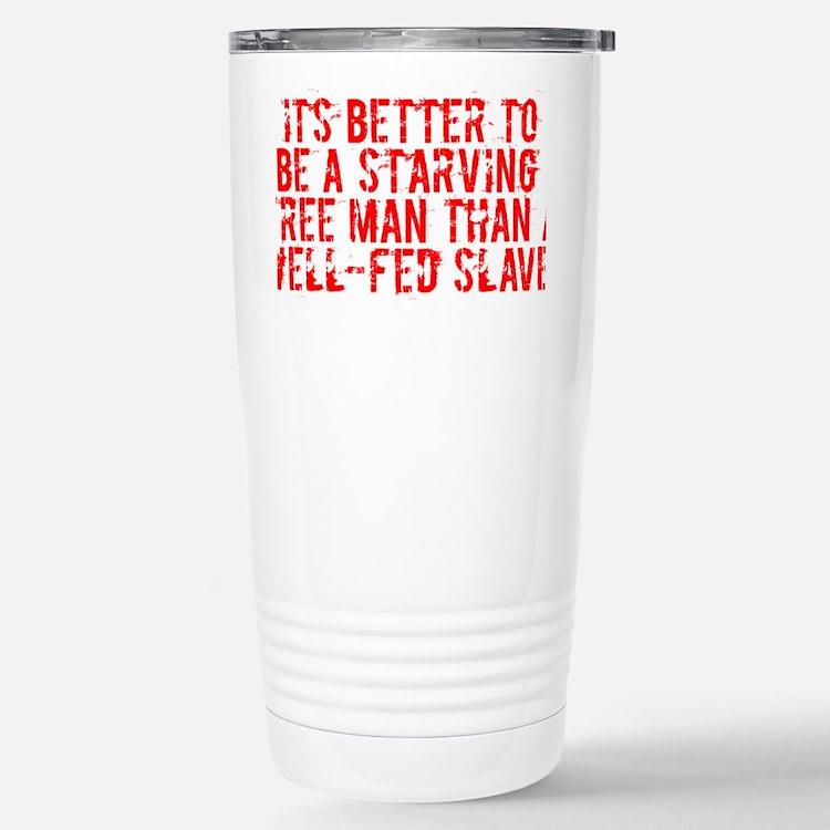 Starving Free Man Stainless Steel Travel Mug