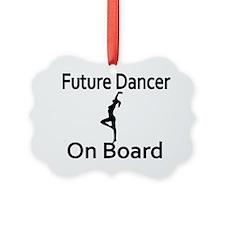 Future Dancer on Board Ornament