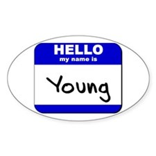 hello my name is young Oval Decal