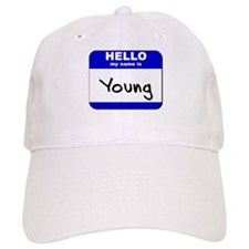 hello my name is young Baseball Cap