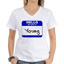 hello my name is young Shirt