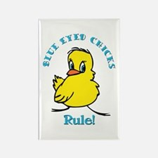 Blue Eyed Chicks Rule Rectangle Magnet
