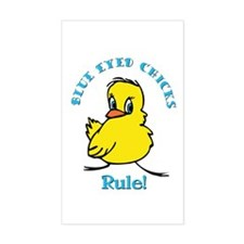 Blue Eyed Chicks Rule Rectangle Decal