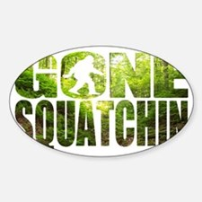 Gone Squatchin *Special Deep Forest Decal