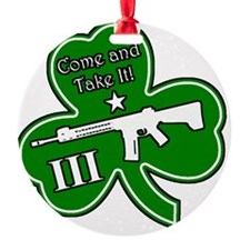 Come and Take It (Shamrock) Ornament