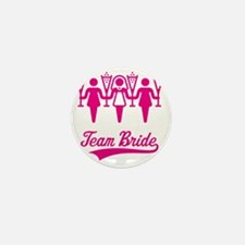 Team Bride (Bachelorette Party), magen Mini Button