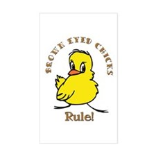 Brown Eyed Chicks Rule Rectangle Decal
