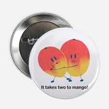 Two To Mango 2.25 In. Button