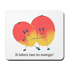 Two To Mango Mousepad