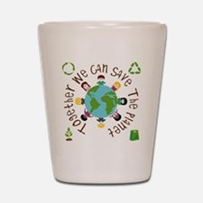 Together Save the Planet Shot Glass