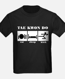 Eat Sleep Kick Tae Kwon Do T