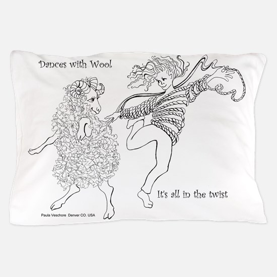 Dances with Wool ... Its all in the Tw Pillow Case