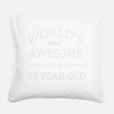 95 years old Square Canvas Pillow
