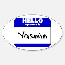 hello my name is yasmin Oval Decal
