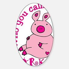 Porky Decal