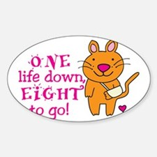 One Life Down... Decal