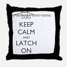 BALA bridge says Keep Calm and Latch  Throw Pillow
