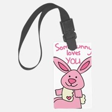 Somebunny Loves You Luggage Tag