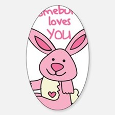 Somebunny Loves You Decal