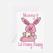 Mommy's Lil' Honey Bunny Greeting Card