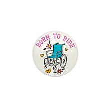 Born To Ride Mini Button