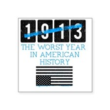 """1913 Square Sticker 3"""" x 3"""""""