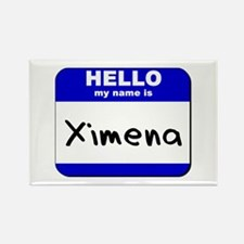 hello my name is ximena Rectangle Magnet