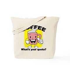Coffee Quota Tote Bag