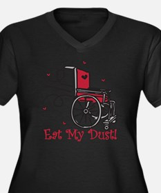 Eat My Dust Women's Plus Size Dark V-Neck T-Shirt