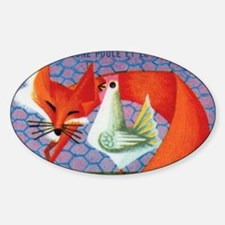 The Young Hen and The Old Fox Match Sticker (Oval)