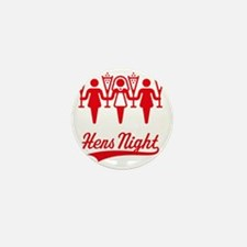 Hens Night (Bachelorette Party), red Mini Button