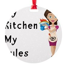 My Kitchen My Rules Ornament