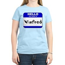 hello my name is winfred T-Shirt