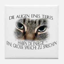 Die Augen eines Tieres Tile Coaster